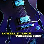 Lowell Fulson The Blues Show