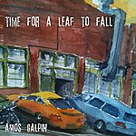 Amos Galpin Time For A Leaf To Fall - Single