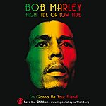 Bob Marley & The Wailers High Tide Or Low Tide: Save The Children's East Africa Fund