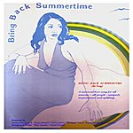 Starlight Band Bring Back Summertime (The Song) - Single