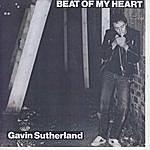 Gavin Sutherland Beat Of The Heart