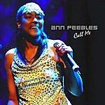Ann Peebles Call Me