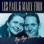 Les Paul & Mary Ford Bye Bye Blues