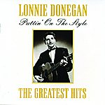 Lonnie Donegan Puttin' On The Style: The Greatest Hits