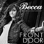 Becca Front Door (Feat. Emily Carver) - Single