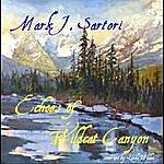 Mark Sartori Echoes Of Wildcat Canyon