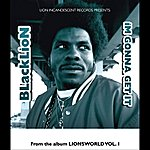 Black Lion IM Gonna Get It (Lions World, Vol. 1)