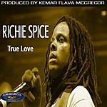 Richie Spice True Love Ep