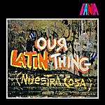 Fania All-Stars Our Latin Thing (Nuestra Cosa)