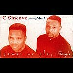 C-Smoove Games We Play (Feat. Mo J)