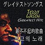 Teddy Wilson Greatest Hits (Asia Edition)