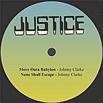 Johnny Clarke Move Outa Babylon
