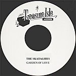The Skatalites Garden Of Love