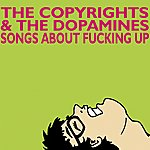 The Copyrights Songs About Fucking Up - Ep