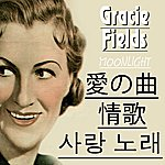 Gracie Fields Moonlight (Asia Edition)