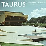 Taurus Cannon Falls Forever