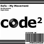 Rafa My Movement