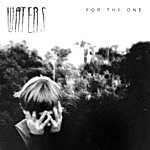 Waters For The One - Single