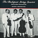 Mieczyslaw Horszowski Budapest String Quartet: Haydn And Beethoven