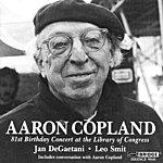 Leo Smit Aaron Copland: 81st Birthday Concert