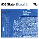 808 State Blueprint (The Best Of)