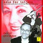 David Geringas Solo For Tatjana