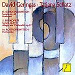 David Geringas Shostakovich: Cello Sonata - Prokofiev: Cello Sonata - Rostropovich: Humoresque