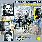 David Geringas Schnittke: Cello & Piano Works
