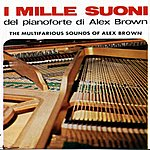 Alex Brown I Mille Suoni Del Pianoforte DI Alex Brown: Pianoforte & Orchestra