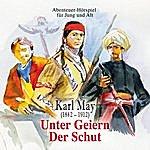 Karl May Unter Geiern & Der Schut