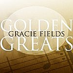 Gracie Fields Golden Greats