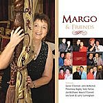 Margo Margo & Friends