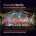 The Crabb Family Grand Finale - The Ultimate Concert Experience