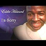 Eddie Howard I'm Sorry