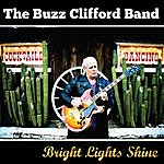 Buzz Clifford Bright Lights Shine