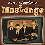 The Mustangs Live At The Sunhouse - Holland