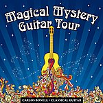 Carlos Bonell Magical Mystery Guitar Tour