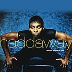 Haddaway What About Me
