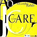 Aleandro Baldi I Care