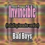 Bad Boy's Invincible (In The Style Of Muse, Including Karaoke Version)