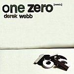 Derek Webb One Zero Remix (Acoustic Remix)