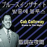 Cab Calloway Blues In The Night (Asia Edition)