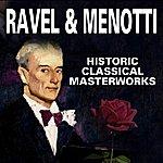 Classic Die Grossen Meister Der Klassik (Ravel & Menotti)