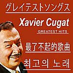 Xavier Cugat Greatest Hits (Asia Edition)