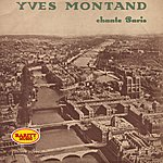 Yves Montand Chante Paris: Rarity Music Pop, Vol. 166