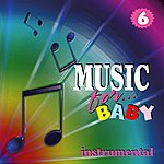 Claudio Calzolari Music For Baby, Vol. 6