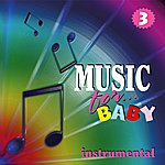 Claudio Calzolari Music For Baby, Vol. 3
