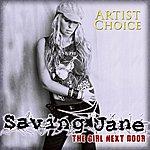 Saving Jane Girl Next Door Artist Choice