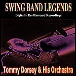 Tommy Dorsey & His Orchestra Swing Band Greats