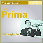 Louis Prima The Very Best Of Louis Prima: Just A Gigolo